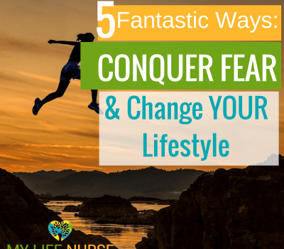 conquer fear & change lifestyle
