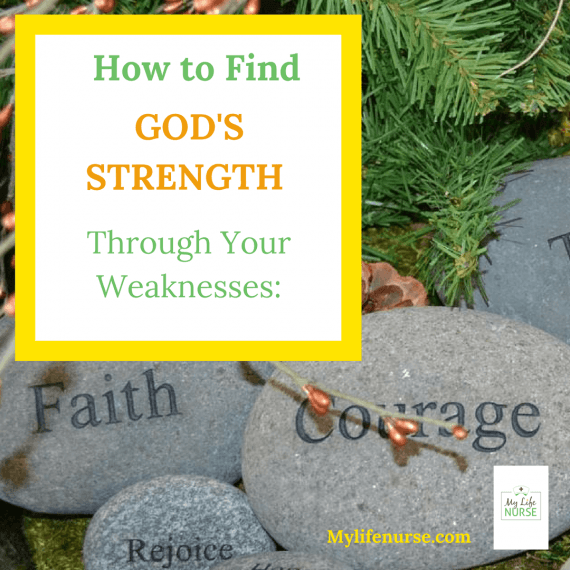 find God's strength through your weaknesses