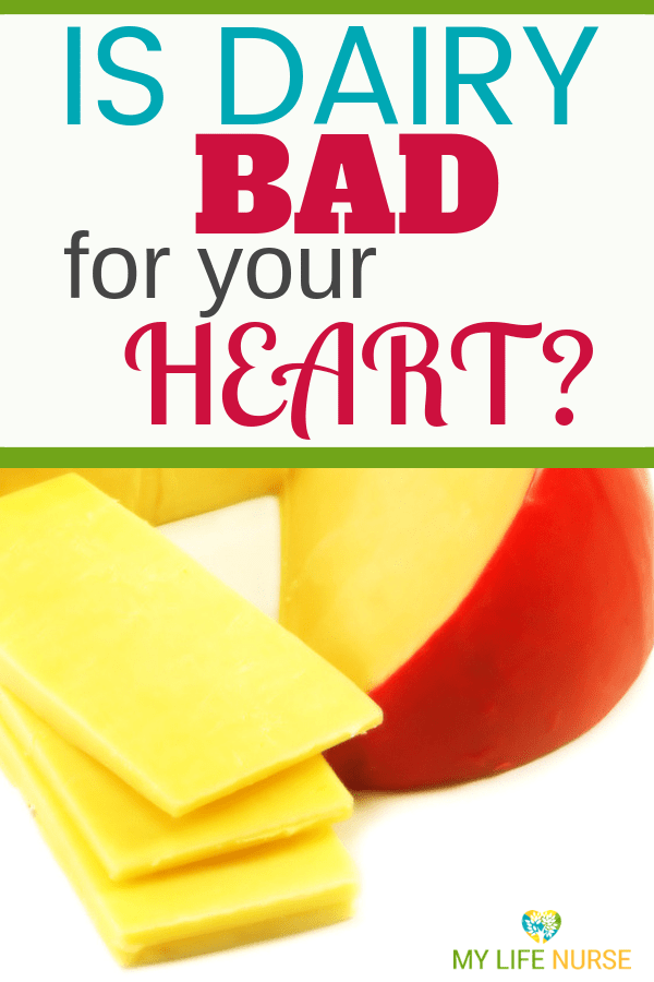 Is Dairy Bad for your heart? | High blood pressure | High cholesterol | Heart Disease | Dairy #mylifenurse, #highbloodpressure, #heartdisease, #isdairybadforyourheart