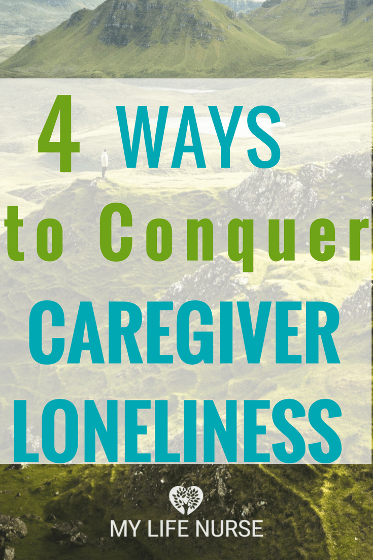 Caregivers are bound to feel the emotions of being lonely and jealous, but the can be conquered using these 4 Terrific Ways to Conquer  Caregiver Loneliness or Jealousy!