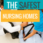3 Steps to Find the Safest Nursing Homes