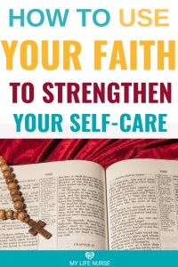 How to use your faith to strengthen your selfcare
