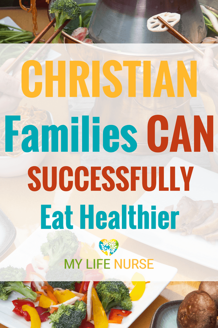 Tips & Strategies for spouse & families to start eating healthy. Christians use faith confidence for motivation to make better food choices. Picky eaters, menu planning, self-care. time-saving tips.