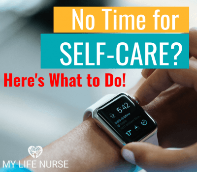 You Don't Have Time for Self-care
