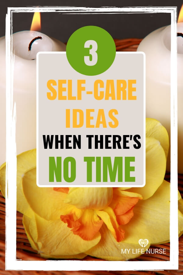 There never seems to be the right time or enough time for self-care! Get 3 ideas to help you prioritize your time to take better care of yourself. |Lifestyle Changes| New Years Resolutions | Start Eating Healthy | Exercise more | Lose weight | chronic disease prevention | diabetes | high blood pressure | You don't have time for self-care |#notimeforself-care #mylifenurse #Applyfaithinselfcaregoals #newyearsresolutions