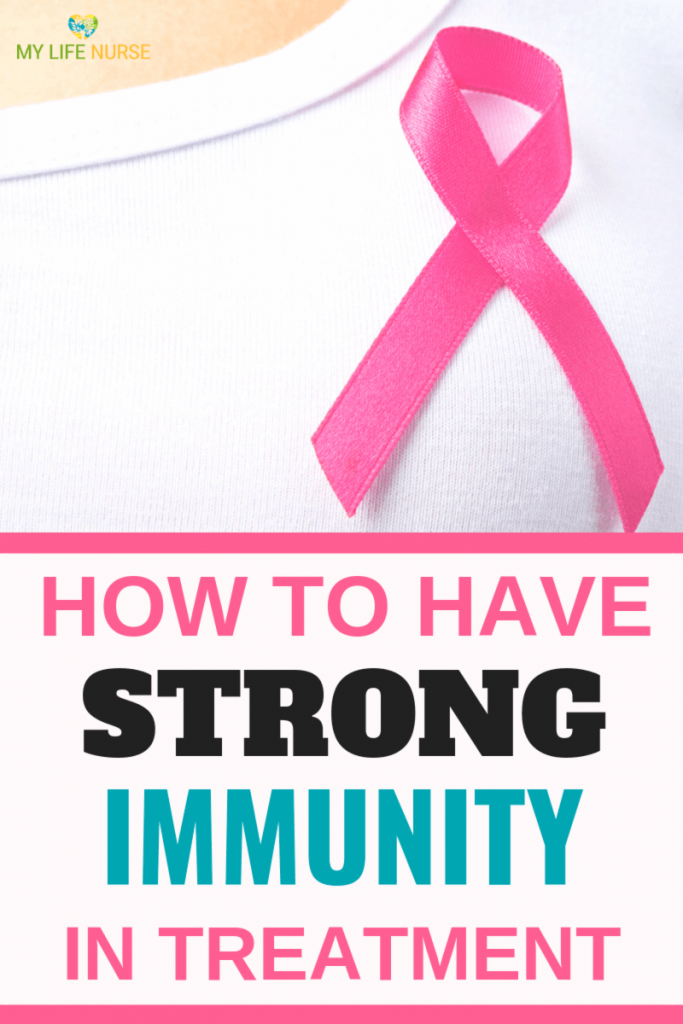 strong immunity during breast cancer treatment