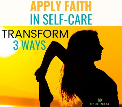 Apply faith in your self-care goals
