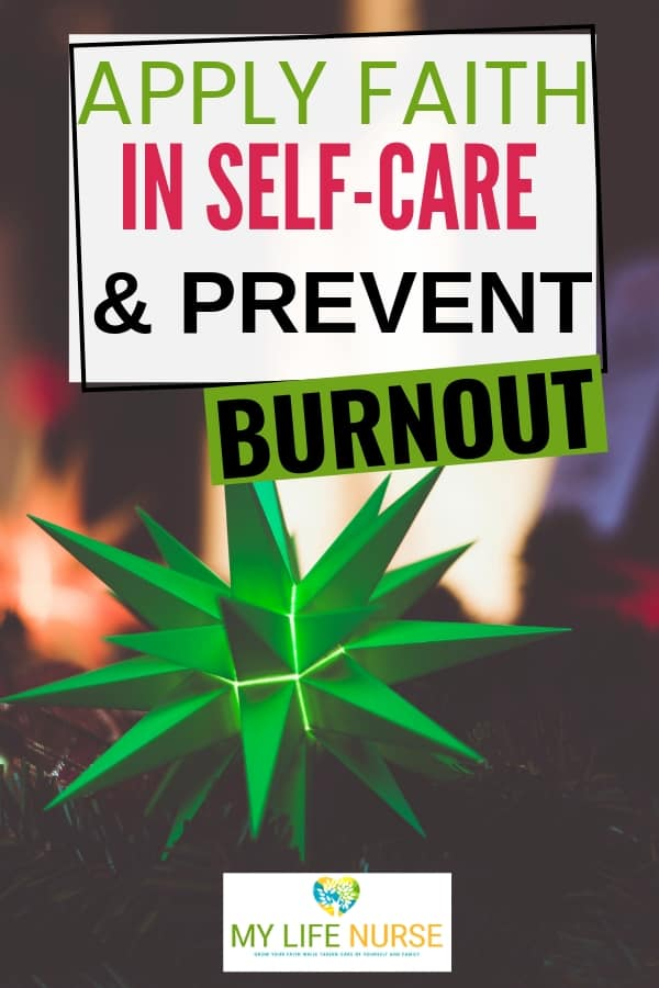 Apply faith in self-care to prevent ministry burnout
