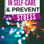Apply Faith in Self-care & Prevent Stress!