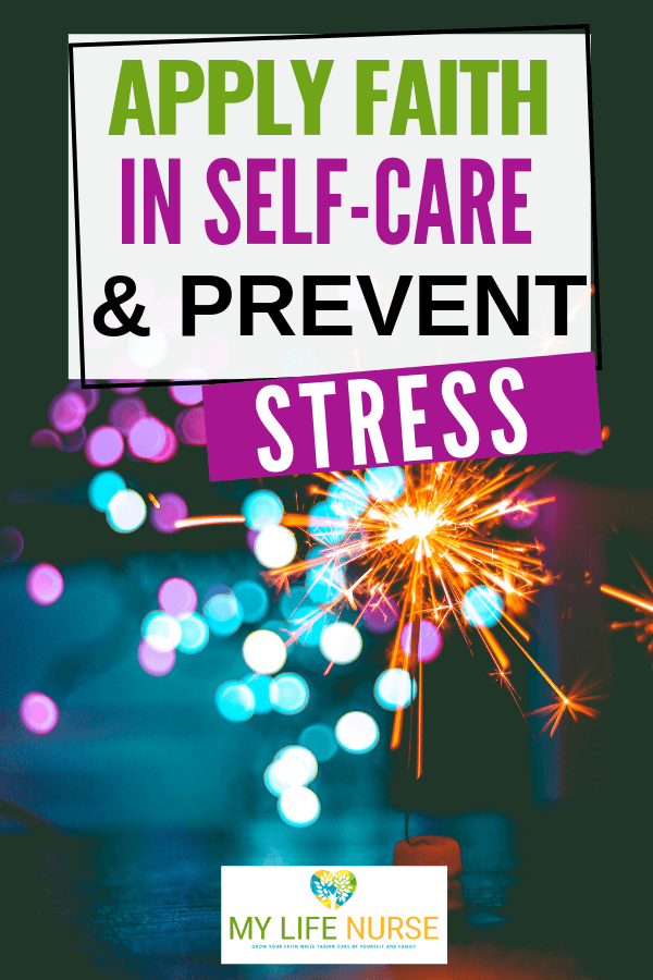 Apply Faith in Self-care & Prevent Stress!