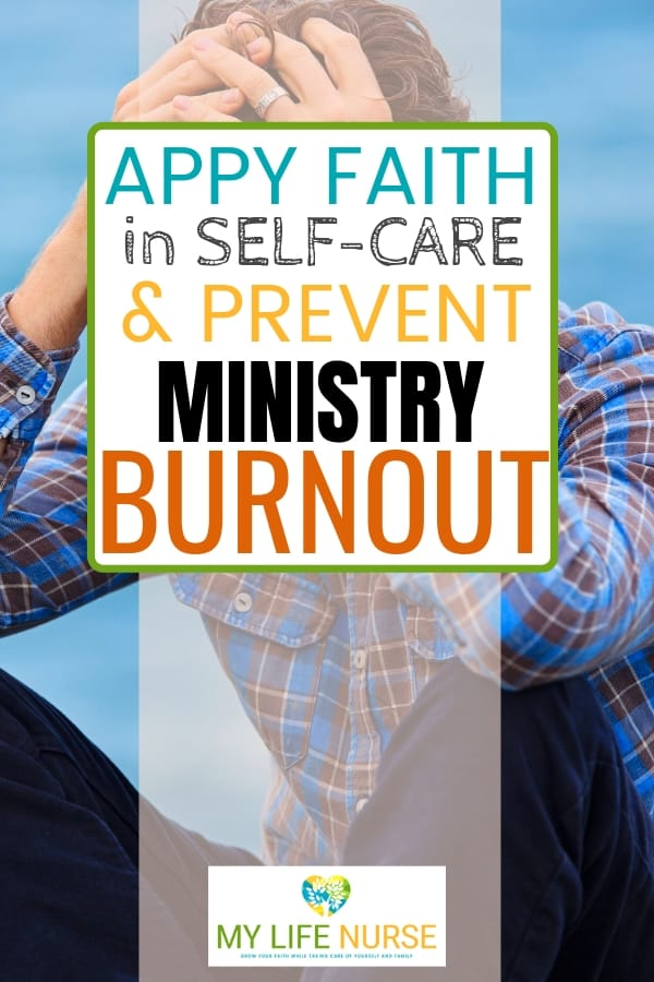 apply faith in self-care and prevent ministry burnout