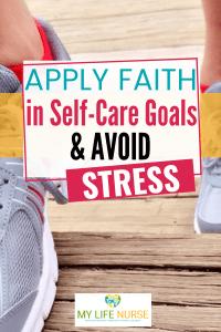 Apply faith in self-care avoids stress