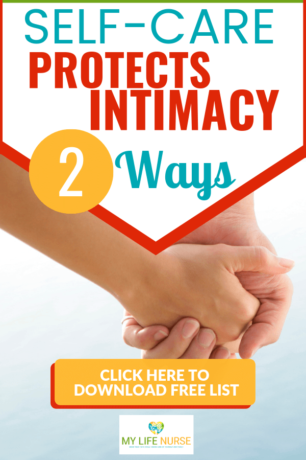 holding hands - Self-care protects intimacy
