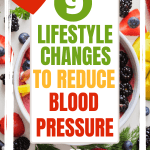 9 Lifestyle changes to Lower High Blood Pressure P fruit
