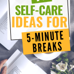 open book & cup of tea = 77 Self-care Ideas for 5-Minute Breaks