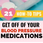 Get off of blood pressure medications