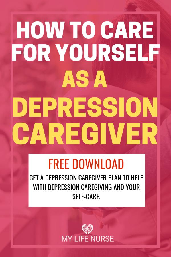 Care for Yourself as a depression caregiver