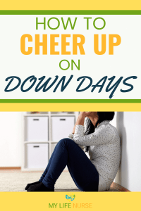 sad woman - how to cheer up on down days