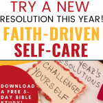 Faith-driven self-care - new year's resolutions