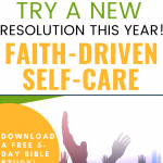 Faith-driven self-care worship hands up green text