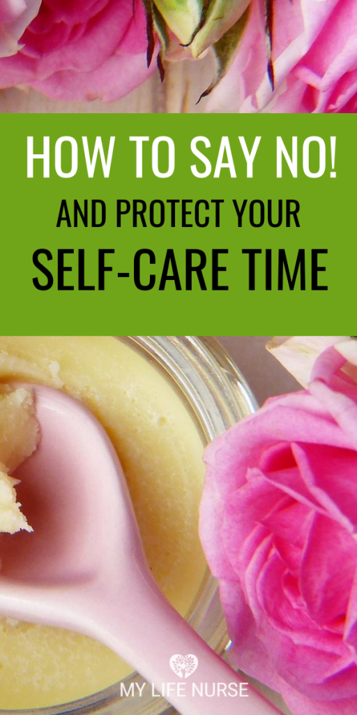 How to Say No and Protect Time for Self-care