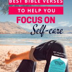 5 Verses to Help You Focus on Self-care legs crossed - on beach