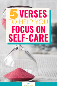 5 Verses to Help You Focus on Self-care - red sand in hourglass
