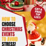 How to choose christmas events & activities to avoid stress - 3 panel Christmas activities