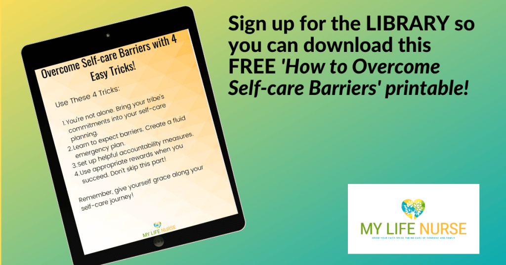 How to Overcome Self-care Barriers in 4 Easy Tricks printable