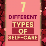 What are the Different Kinds of Self-Care?