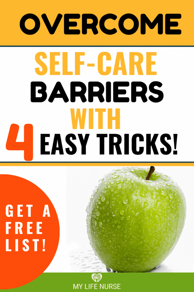 Overcome Self-care Barriers with 4 Easy Tricks!