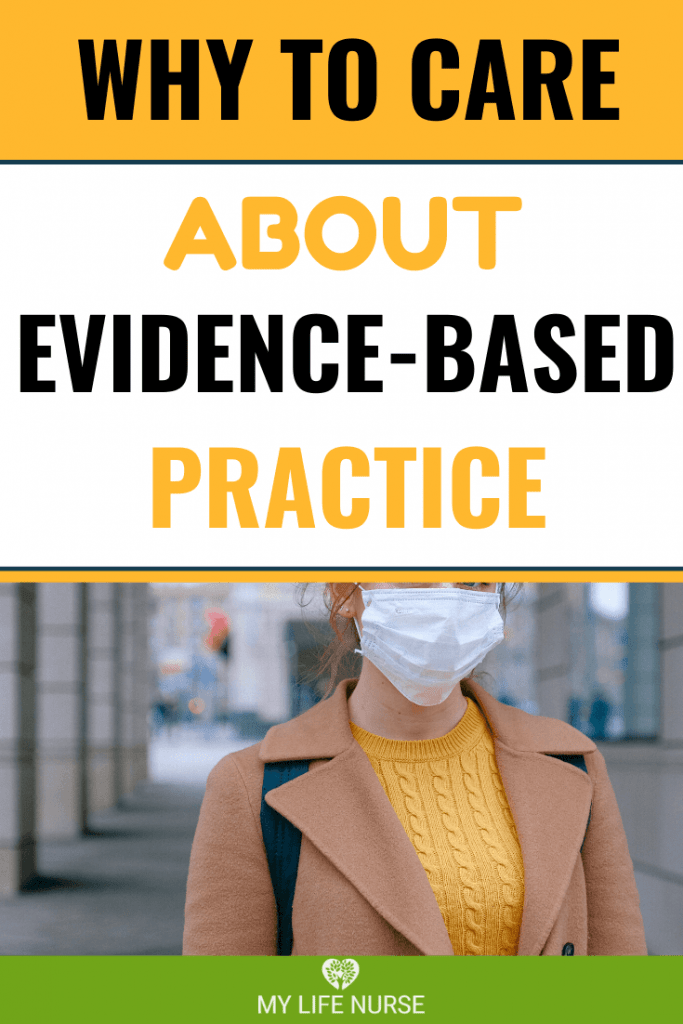 Why We Should Care About Evidence-based Practice woman w mask yellow sweater