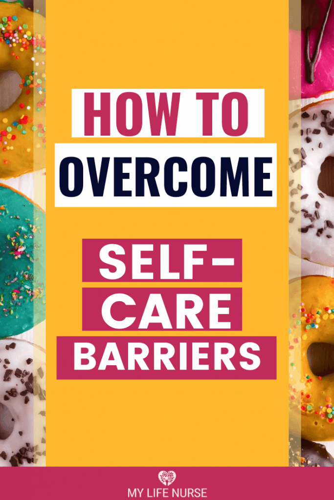 yummy donuts - barriers to self-care