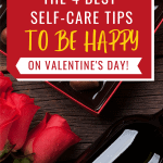 Red roses, wine & chocolates - Best Self-care Tips to be happy on valentine's day