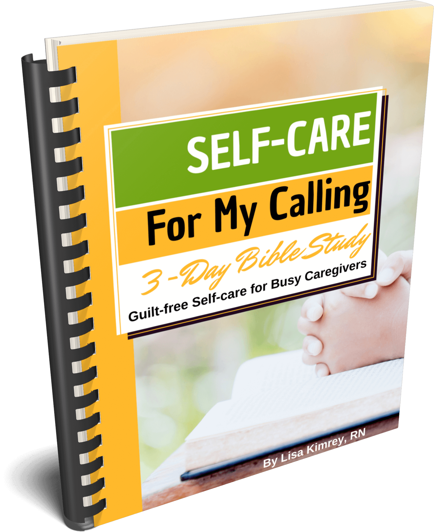 Self-care for My Calling Bible Study